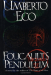 : Foucault's Pendulum by Eco Umberto (1989-11-01) Hardcover