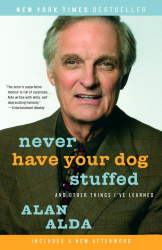 Alan Alda: Never Have Your Dog Stuffed