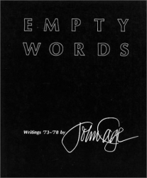 John Cage: Empty Words: Writings '73-'78
