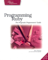 Dave Thomas: Programming Ruby: The Pragmatic Programmers' Guide, Second Edition