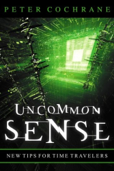 Peter Cochrane: Uncommon Sense : Out of the box thinking for an in the box world