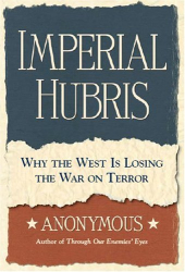 Anonymous: Imperial Hubris