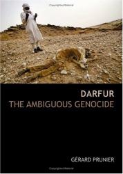 Gerard Prunier: Darfur: The Ambiguous Genocide