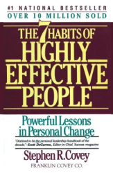 Stephen R. Covey: Seven Habits Of Highly Effective People