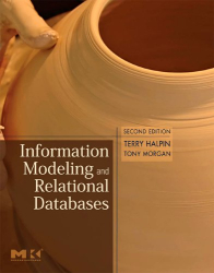 Terry Halpin: Information Modeling and Relational Databases, Second Edition (The Morgan Kaufmann Series in Data Management Systems)