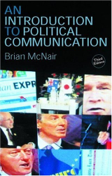 Brian McNair: An Introduction to Political Communication