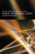 Danny Moss: Public Relations Cases: International Perspectives
