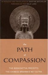Martine Batchelor: The Path of Compassion: The Bodhisattva Precepts (Sacred Literature Series of International Sacred Literature Trust)