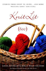 Linda Roghaar: KnitLit Too : Stories from Sheep to Shawl . . . and More Writing About Knitting