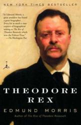 Edmund Morris: Theodore Rex