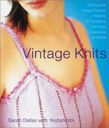 Sarah Dallas: Vintage Knits