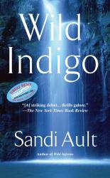 Sandi Ault: Wild Indigo (A WILD Mystery)