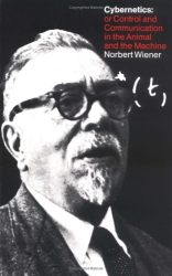 Norbert Wiener: Cybernetics, Second Edition: or the Control and Communication in the Animal and the Machine