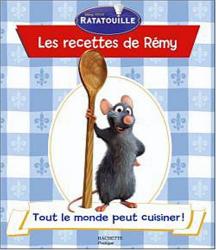 Nicole Seeman: Les recettes de Rémy : Tout le monde peut cuisiner !