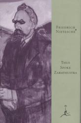Friedrich Wilhelm Nietzsche: Thus Spoke Zarathustra (Modern Library)