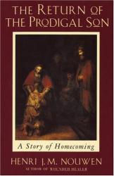 Henri Nouwen: Return of the Prodigal Son