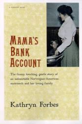 Kathryn Forbes: Mama's Bank Account