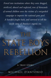 Michael D'Antonio: The State Boys Rebellion