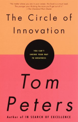 Tom PETERS: The Circle of Innovation