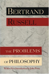 Bertrand RUSSELL: The Problems of Philosophy