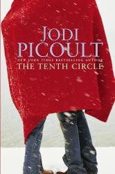 Jodi Picoult: The Tenth Circle : A Novel