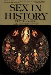 Reay Tannahill: Sex In History