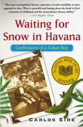 Carlos Eires: Waiting for Snow in Havana: Confessions of a Cuban Boy