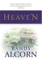 Randy Alcorn: Heaven