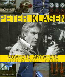 Daniel Sibony: Peter Klasen Nowhere Anywhere : Photographies 1970-2005