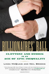 Linda McQuaig and Neil Brooks: Billionaires' Ball: Gluttony and Hubris in an Age of Epic Inequality
