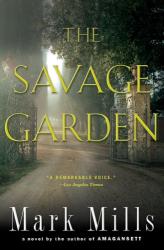 Mark Mills: The Savage Garden