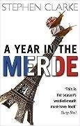 Stephen Clarke: A Year in the Merde