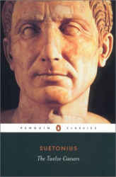 Suetonius: The Twelve Caesars