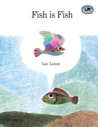 Leo Lionni: Fish is Fish