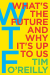 Tim O'Reilly: WTF?: What's the Future and Why It's Up to Us