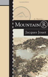 Jacques Jouet: Mountain R (French Literature Series)