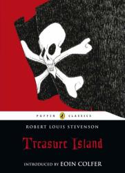 Robert Louis Stevenson: Treasure Island (Puffin Classics)