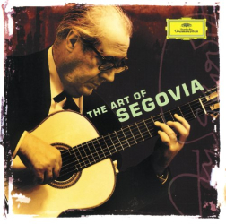 - Andrés Segovia - The Art of Segovia
