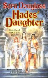 Sara Douglass: Hades' Daughter