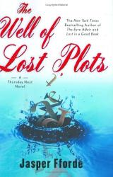 Jasper Fforde: The Well of Lost Plots: A Thursday Next Novel
