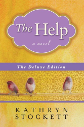 Kathryn Stockett: The Help Deluxe Edition