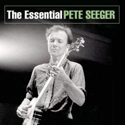 Pete Seeger - The Essential Pete Seeger