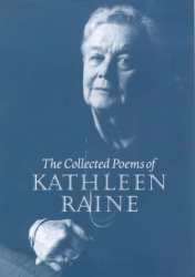 Kathleen Raine: Collected Poems