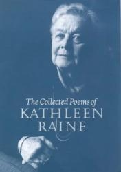 Kathleen Raine: Collected Poems