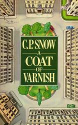 C P Snow: Coat of Varnish