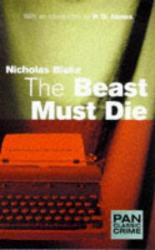 Nicholas Blake: The Beast Must Die