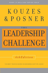 James M. Kouzes and Barry Z. Posner: The Leadership Challenge, 4th Edition