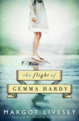 Margot Livesey: The Flight of Gemma Hardy: A Novel