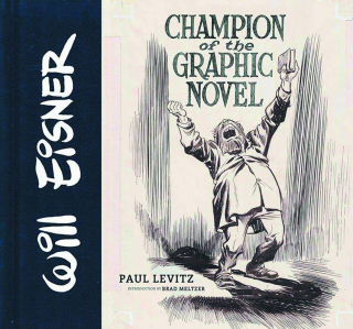 Will Eisner, Champion of the Graphic Novel cover