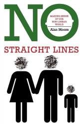 Alan Moore: No Straight Lines
